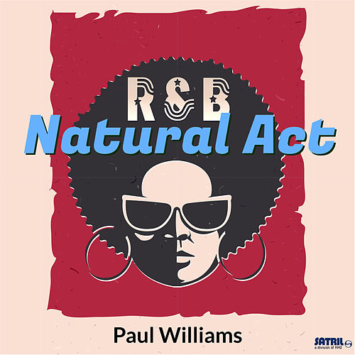 Natural Act de Paul Williams