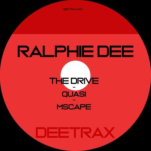 The Drive EP de Ralphie Dee
