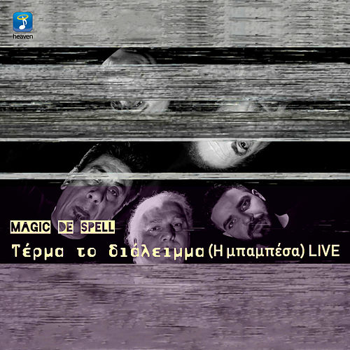 Terma To Dialimma (I Mpampesa) (Live) by Magic de Spell