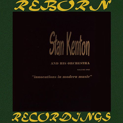 Innovations in Modern Music (HD Remastered) de Stan Kenton