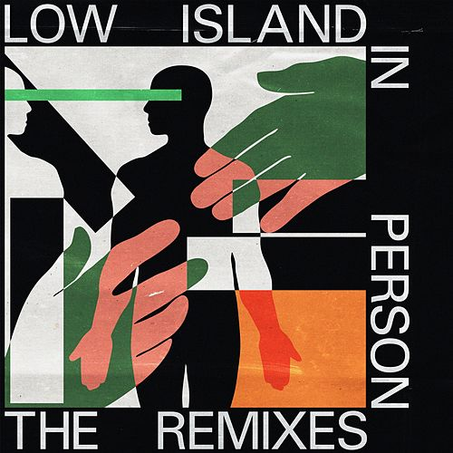 In Person (The Remixes) by Low Island