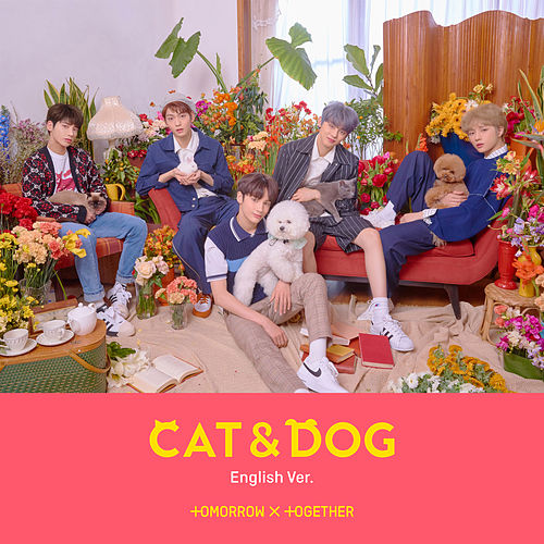 Cat & Dog von TOMORROW X TOGETHER