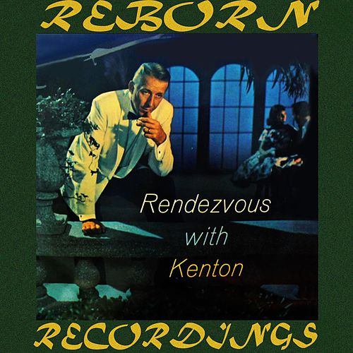 Rendezvous with Kenton (HD Remastered) de Stan Kenton