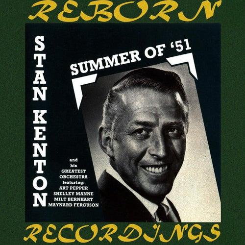 Summer of '51 (HD Remastered) di Stan Kenton