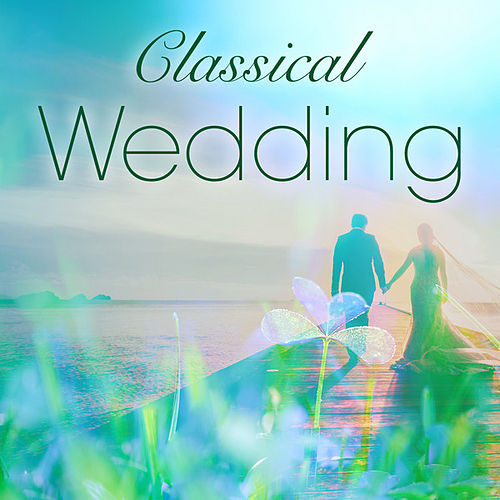 Classical Wedding de Various Artists