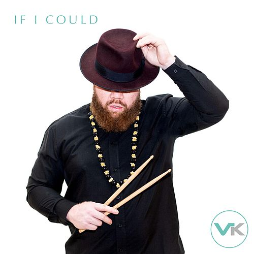 If I Could by Volik