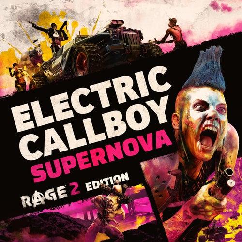 Supernova (RAGE 2 Edition) von Eskimo Callboy