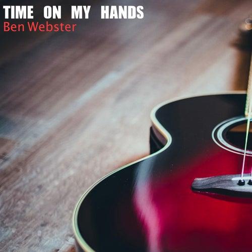 Time On My Hands de Ben Webster