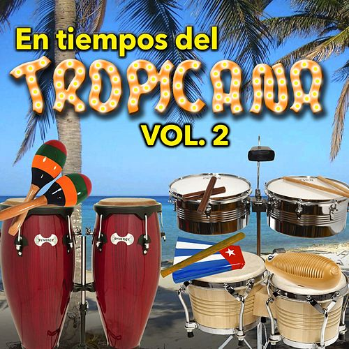 En Tiempos del Tropicana, Vol. 2 de Various Artists