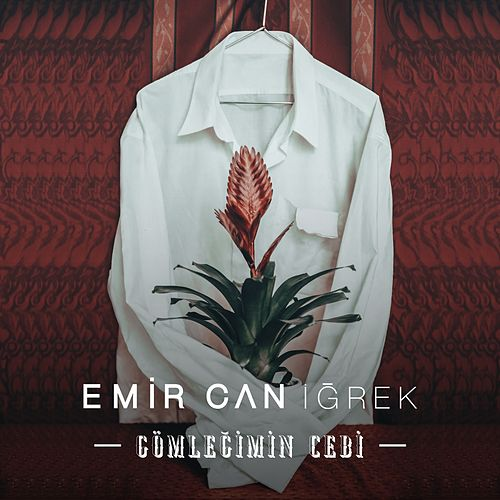 Gömleğimin Cebi by Emir Can İğrek