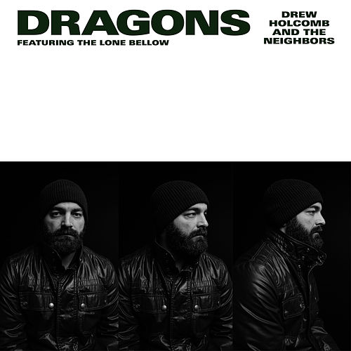 Dragons (feat. The Lone Bellow) de Drew Holcomb