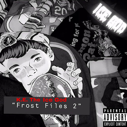 'Frost Files 2' von K.E. The Ice God