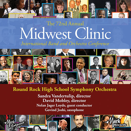 2018 Midwest Clinic: Round Rock High School Symphony Orchestra (Live) by Various Artists