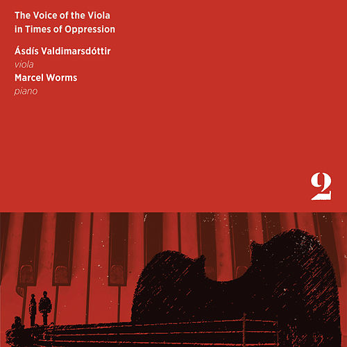 The Voice of the Viola in Times of Oppression, Vol. 2 von Marcel Worms