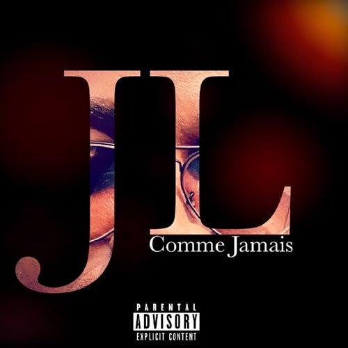 Comme Jamais by JL