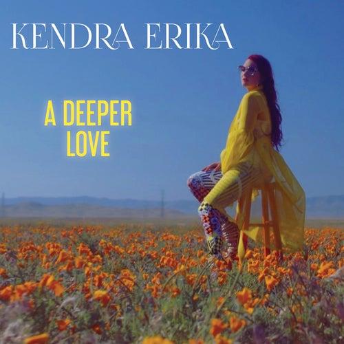 A Deeper Love by Kendra Erika