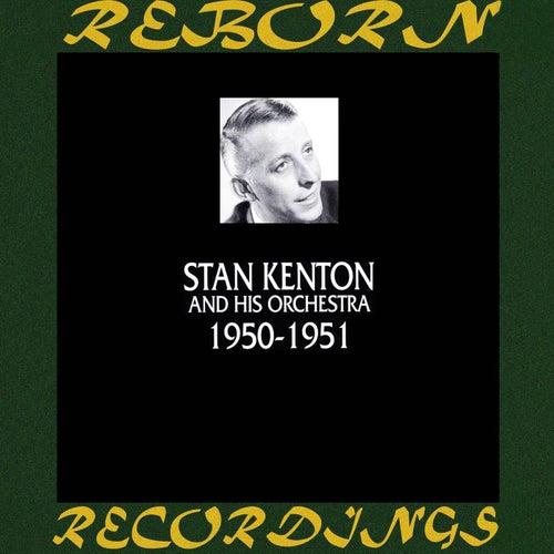 1950-1951 (HD Remastered) by Stan Kenton