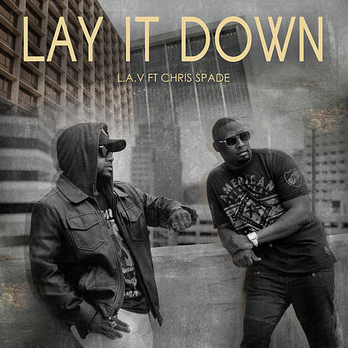 Lay It Down de L.a.V