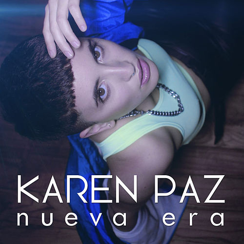 Nueva era by Karen Paz