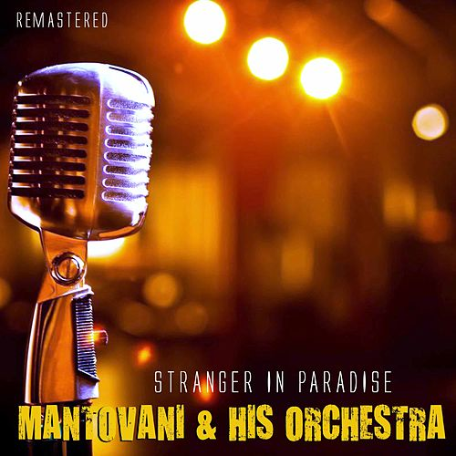 Stranger in Paradise by Mantovani & His Orchestra