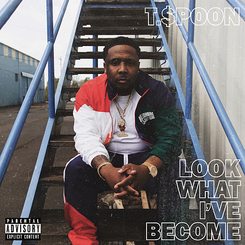 Look What I've Become by T-$Poon