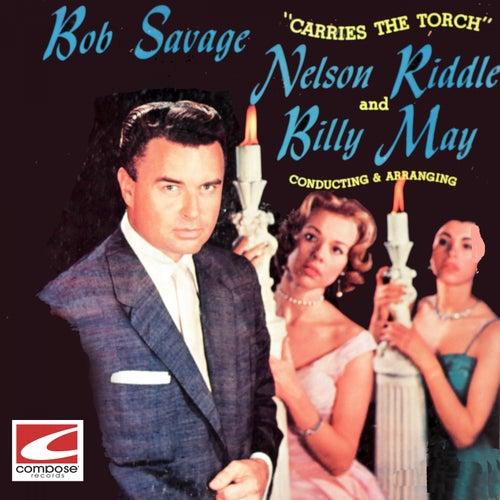 Bob Savage Carries The Torch von Various