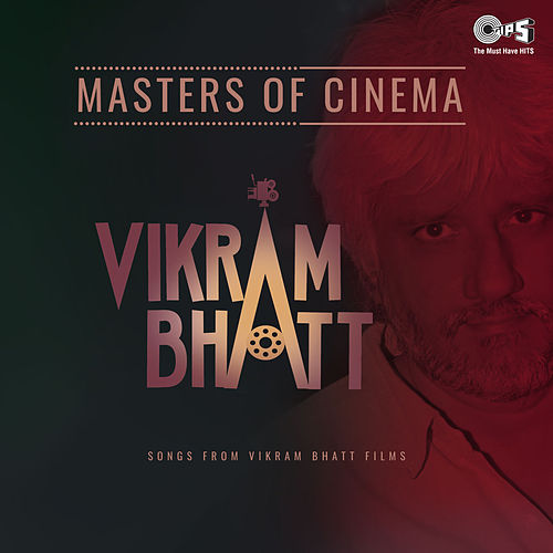 Masters of Cinema: Vikram Bhatt by Various Artists