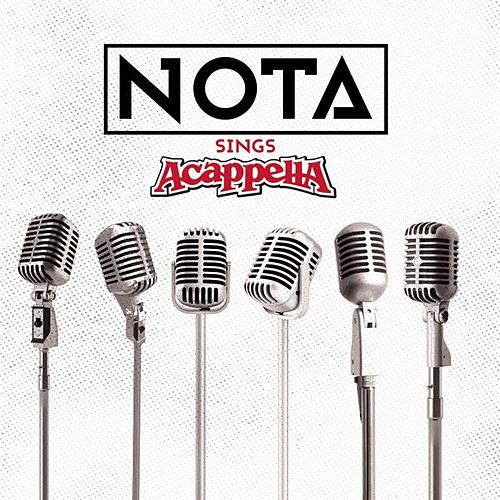 Nota Sings Acappella by N.O.T.A.