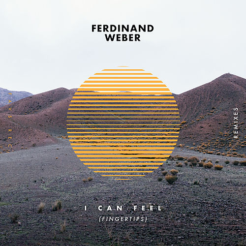 I Can Feel (Fingertips) (Remixes) de Ferdinand Weber