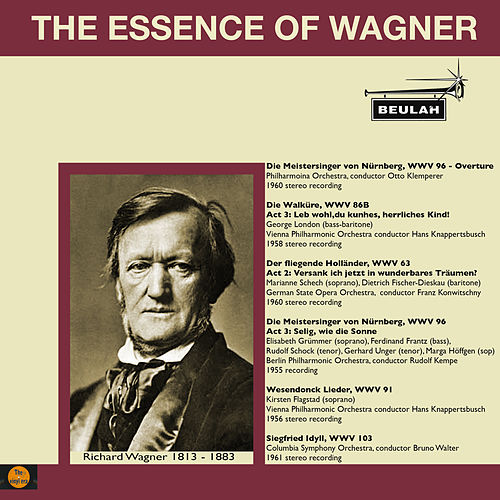 The Essence of Wagner by Various Artists