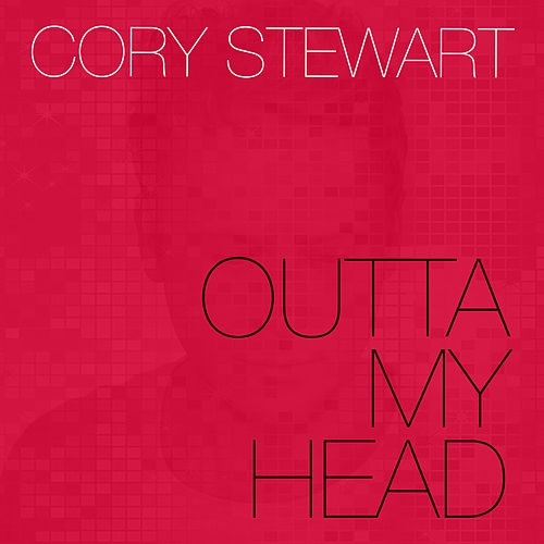 Outta My Head by Cory Stewart