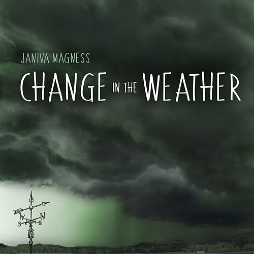 Change in the Weather by Janiva Magness