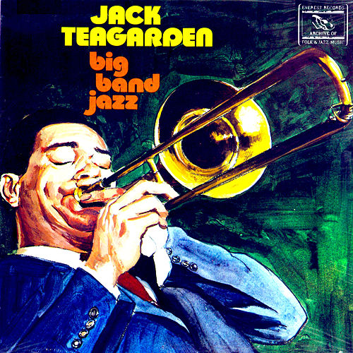 Big Band Jazz by Jack Teagarden