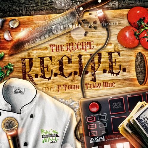 R.E.C.I.P.E by The Recipe