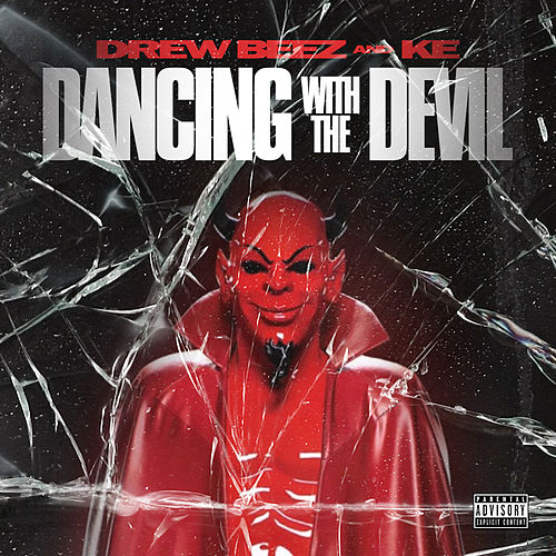 Dancing with the Devil von Drew Beez