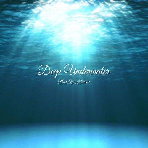 Deep Underwater van Peder B. Helland
