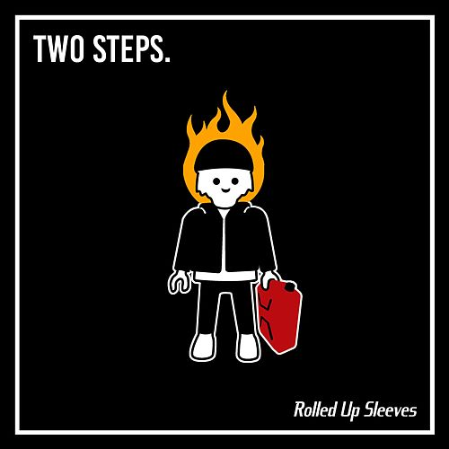 Two Steps by Rolled Up Sleeves