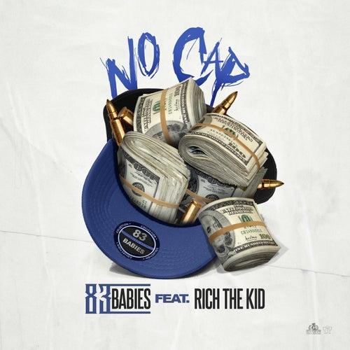 No Cap (feat. Rich The Kid) von 83 Babies