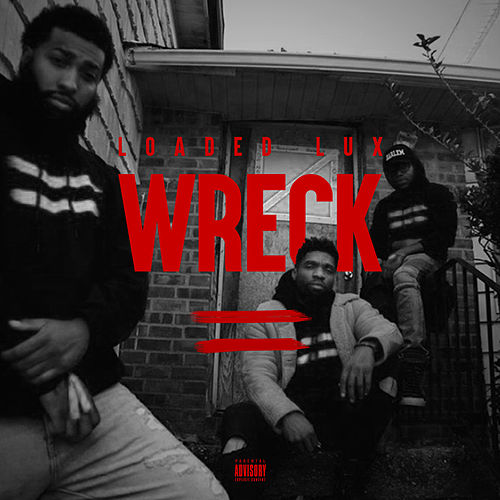 Wreck de Loaded Lux