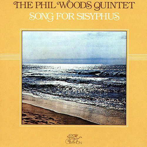 Song for Sisyphus by Phil Woods