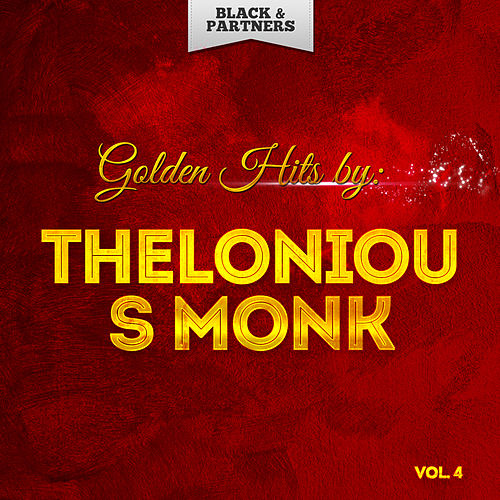 Golden Hits By Thelonious Monk Vol 4 de Thelonious Monk
