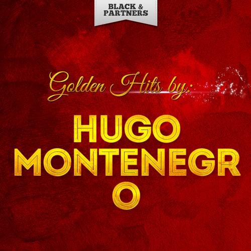Golden Hits By Hugo Montenegro by Hugo Montenegro