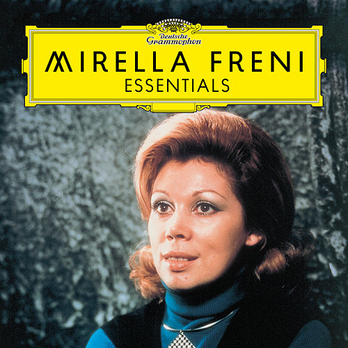 Freni: Essentials von Mirella Freni