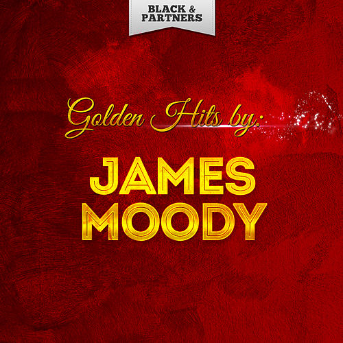 Golden Hits By James Moody de James Moody