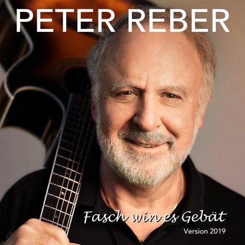 Fasch win es Gebät (Version 2019) von Peter Reber