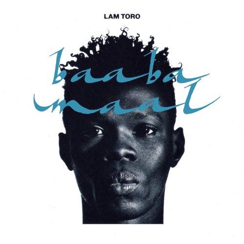 Lam Toro by Baaba Maal