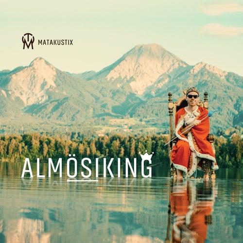 AlmÖsiKing by Matakustix