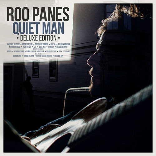 Quiet Man (Deluxe Edition) by Roo Panes