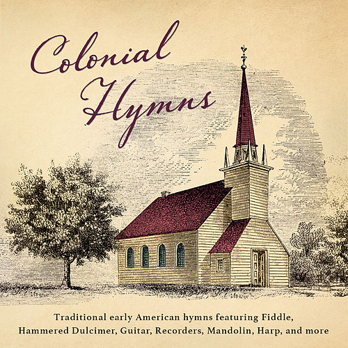 Colonial Hymns by Craig Duncan