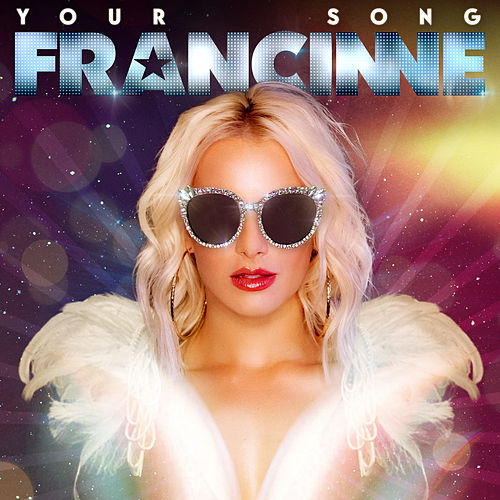 Your Song von Francinne